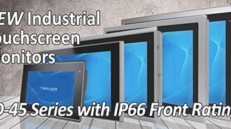 New industrial touchscreen monitors TD-45 series with IP66 front rating